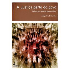Justica-Perto-Do-Povo--reforma-e-gestao-de-conflitos