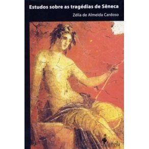 Estudos-Sobre-As-Tragedias-De-Seneca