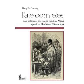 Fale-Com-Eles--uma-leitura-das-tabernas-da-cidade-de-Madri-a-partir-da-historia-da-alimentacao--seculos-XIX-e-XX-