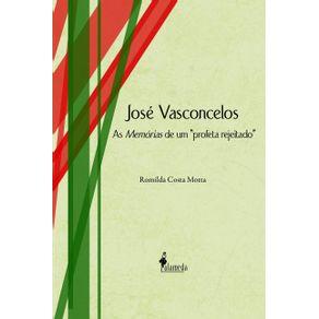 Jose-Vasconcelos--as-memorias-de-um-profeta-rejeitado