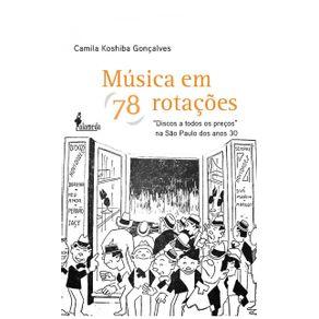 Musica-Em-78-Rotacoes--discos-a-todos-os-precos-na-Sao-Paulo-dos-anos-30