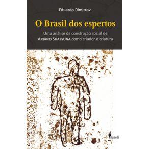 Brasil-Dos-Espertos-O--uma-analise-da-construcao-social-de-Ariano-Suassuna-como-criador-e-criatura