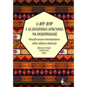 Hip-Hop-E-As-Diasporas-Africanas-Na-Modernidade--uma-discussao-contemporanea-sobre-cultura-e-educacao