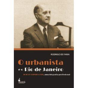 O-Urbanista-E-O-Rio-De-Janeiro--Jose-de-Oliveira-Reis-uma-biografia-profissional
