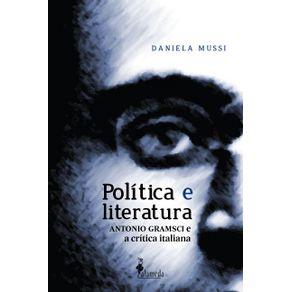 Politica-E-Literatura-Antonio-Gramsci-E-A-Critica-Italiana--Antonio-Gramsci-e-a-critica-italiana