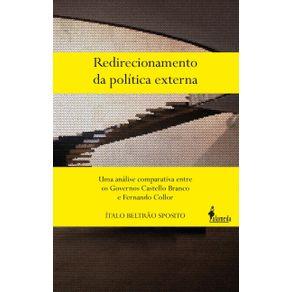 Redirecionamento-Da-Politica-Externa--uma-analise-comparativa-entre-os-governos-Castello-Branco-e-Fernando-Collor
