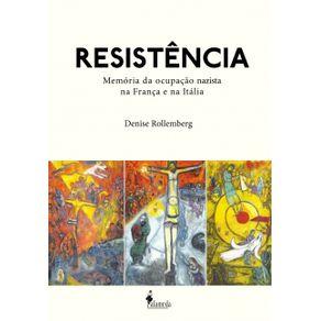 Resistencia--memoria-da-ocupacao-nazista-na-Franca-e-na-Italia