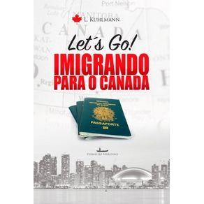 Let-s-go--Imigrando-para-o-Canada