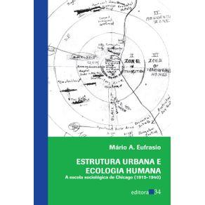 Estrutura-urbana-e-ecologia-humana---a-escola-sociologica-de-Chicago--1915-1940-