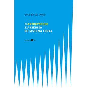 O-ANTROPOCENO-E-A-CIENCIA-DO-SISTEMA-TERRA