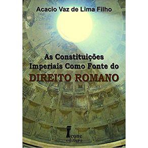 Constituicoes-Imperiais-Como-Fonte-Do-Direito-Romano
