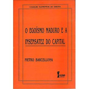 Egoismo-Maduro-E-A-Insensatez-Do-Capital