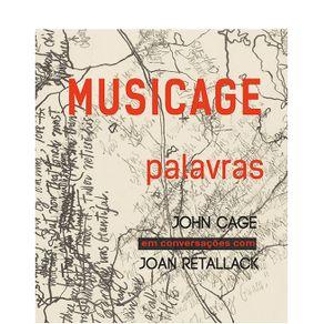 MUSICAGE-palavras---John-Cage-em-conversacao-com-Joan-Retallack