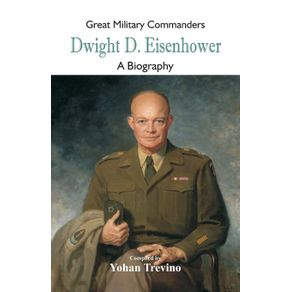 Great-Military-Commanders---Dwight-D.-Eisenhower