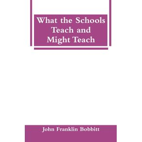 What-the-Schools-Teach-and-Might-Teach