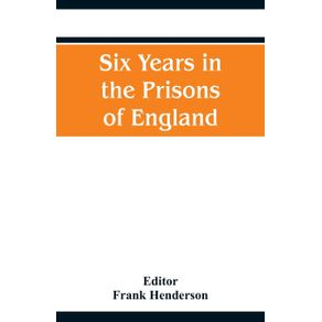 Six-Years-in-the-Prisons-of-England