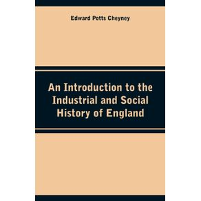 An-Introduction-to-the-Industrial-and-Social-History-of-England
