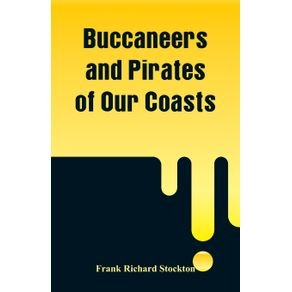 Buccaneers-and-Pirates-of-Our-Coasts