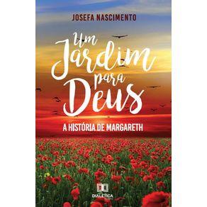 Um-jardim-para-Deus--a-historia-de-Margareth