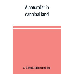 A-naturalist-in-cannibal-land
