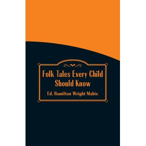 Folk-Tales-Every-Child-Should-Know