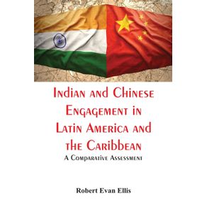 Indian-and-Chinese-Engagement-in-Latin-America-and-the-Caribbean