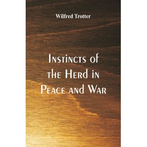 Instincts-of-the-Herd-in-Peace-and-War