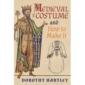 Medieval-Costume-and-How-to-Make-It