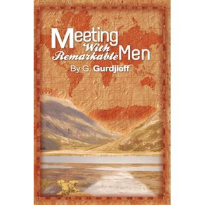 Meetings-with-Remarkable-Men
