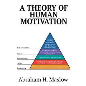 A-Theory-of-Human-Motivation