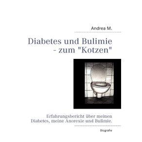 Diabetes-und-Bulimie---zum-Kotzen