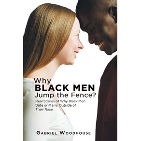 Why-Black-Men-Jump-the-Fence-