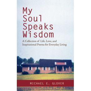 My-Soul-Speaks-Wisdom