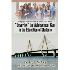 Severing-the-Achievement-Gap-in-the-Education-of-Students