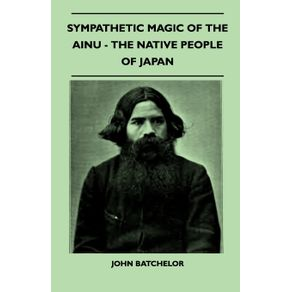 Sympathetic-Magic-Of-The-Ainu---The-Native-People-Of-Japan--Folklore-History-Series-