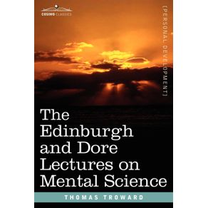 The-Edinburgh-and-Dore-Lectures-on-Mental-Science
