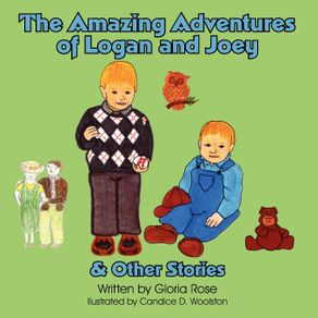 The-Amazing-Adventures-of-Logan-and-Joey--and--Other-Stories