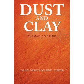 Dust-and-Clay