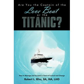 Are-You-the-Captain-of-the-Love-Boat-or-the-Titanic-