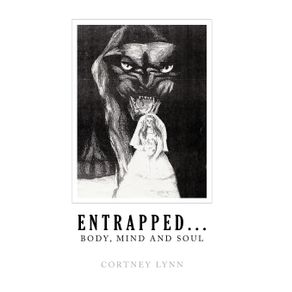 Entrapped...Body-Mind-and-Soul