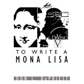To-Write-a-Mona-Lisa