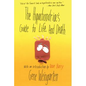 The-Hypochondriacs-Guide-to-Life.-and-Death.