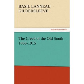 The-Creed-of-the-Old-South-1865-1915