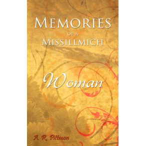 Memories-of-a-Missillmich-Woman