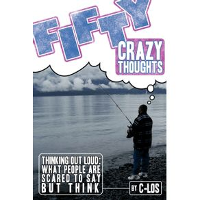 Fifty-Crazy-Thoughts