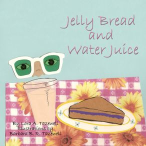 Jelly-Bread-and-Water-Juice