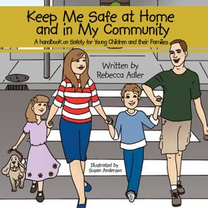 Keep-Me-Safe-at-Home-and-in-My-Community