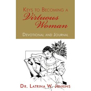 Keys-to-Becoming-a-Virtuous-Woman