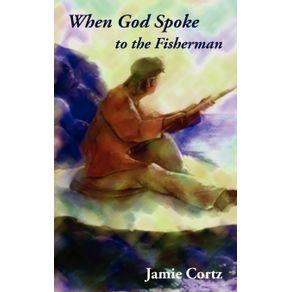 When-God-Spoke-to-the-Fisherman