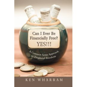 Can-I-Ever-Be-Financially-Free--YES---